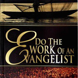 Do The Work Of An Evangelist – John Deby Edukugho