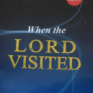 When The Lord Visited